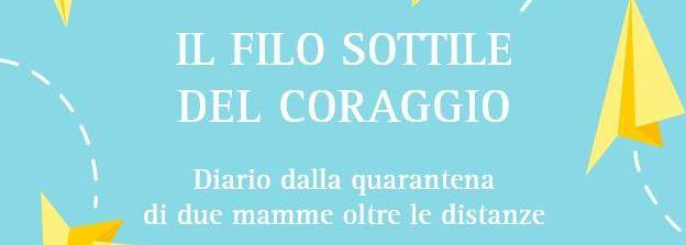 """Stasera sulla pagina Facebook de """"I libri di Mompracem"""" una live dedicata alla storia vera raccontata nel libro """"Il filo sottile del coraggio"""" di Gaia Simonetti"""